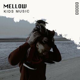Album cover of # 1 Album: Mellow Kids Music