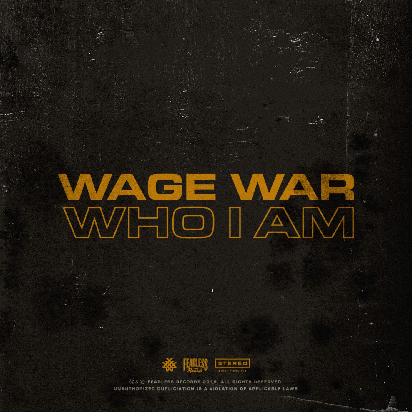 Wage War - Who I Am [single] (2019)