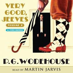 Very Good, Jeeves - Vol. 2 (Unabridged)