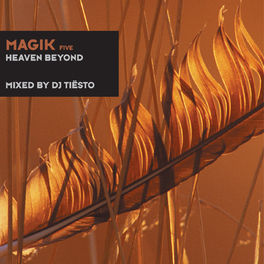 Album cover of Magik Five Mixed By DJ Tiësto (Heaven Beyond)