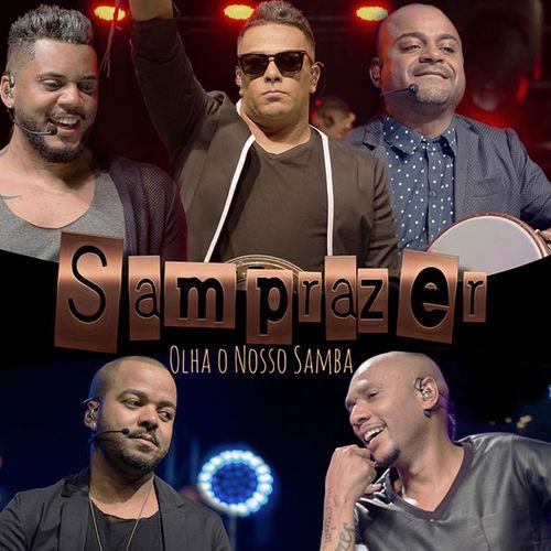 CD Olha o Nosso Samba (Ao Vivo) – Samprazer (2017)