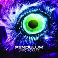 Witchcraft - PENDULUM-NETSKY