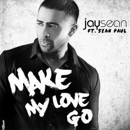 Album cover of Make My Love Go