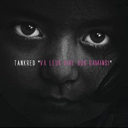 Album cover of Va leur dire aux gamins