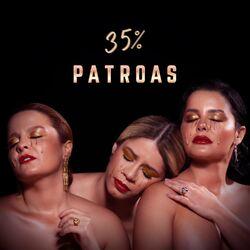 Marília Mendonça, Maiara e Maraisa – Patroas 35% 2021 CD Completo