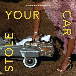 Album cover of Stole Your Car