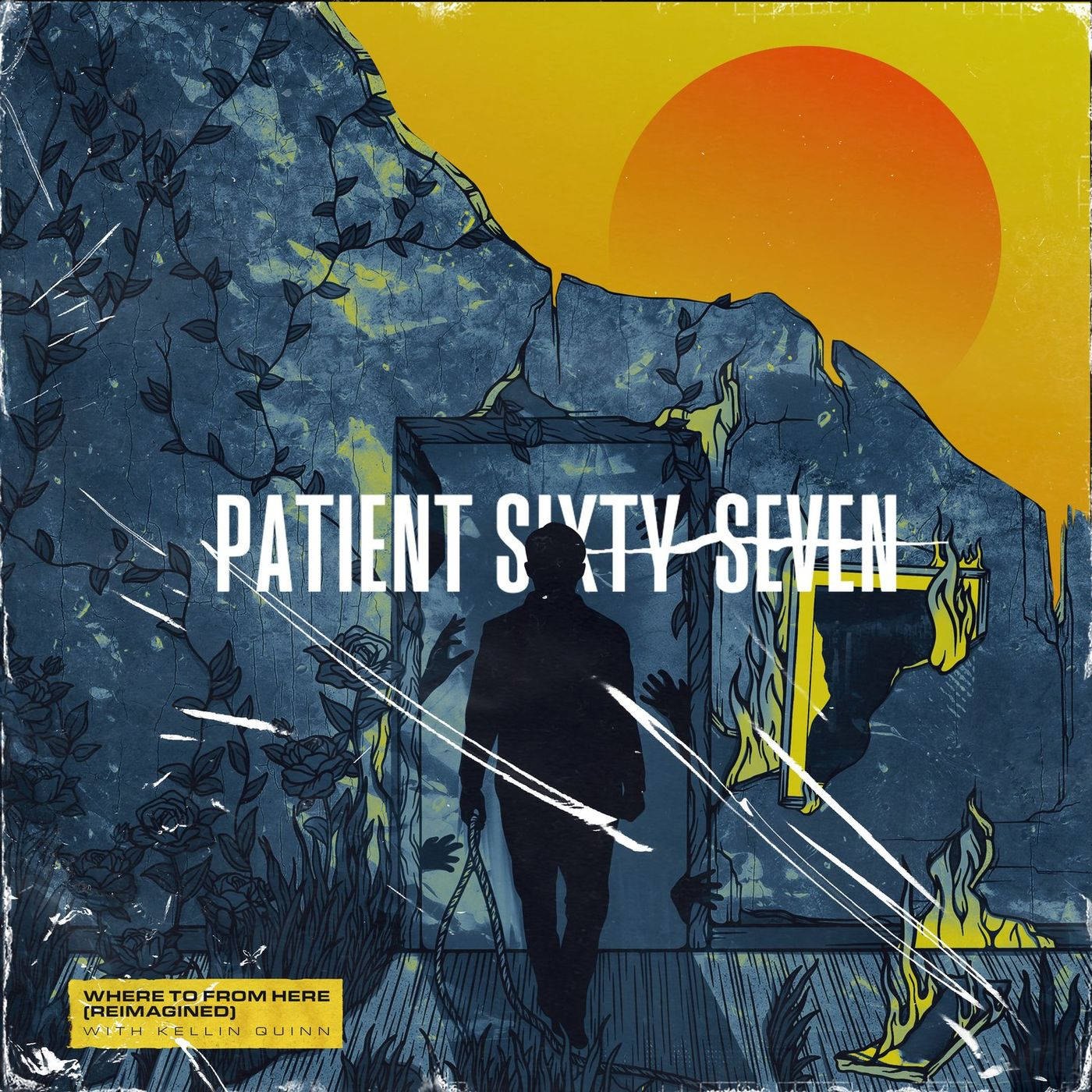 Patient Sixty-Seven - Where to from Here (Reimagined) [single] (2020)