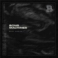 Machines - BONS-KERIZMA