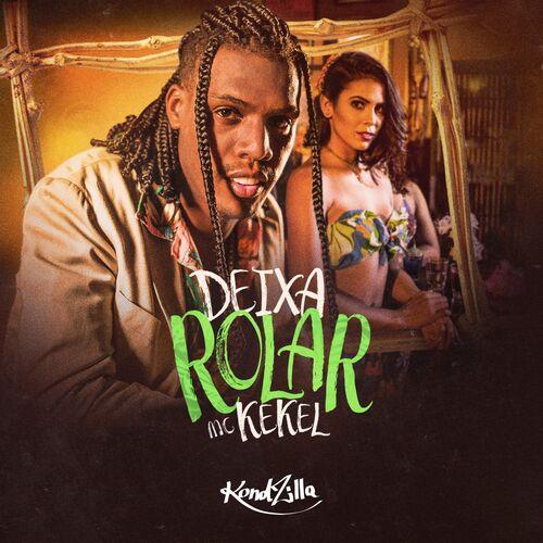 Single Deixa Rolar – Mc Kekel (2018)