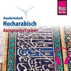 Reise Know-How Kauderwelsch AusspracheTrainer Hocharabisch