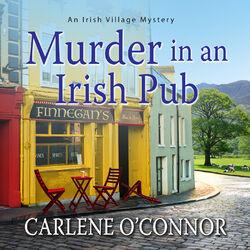 Murder in an Irish Pub - Irish Village Mysteries 4 (Unabridged)