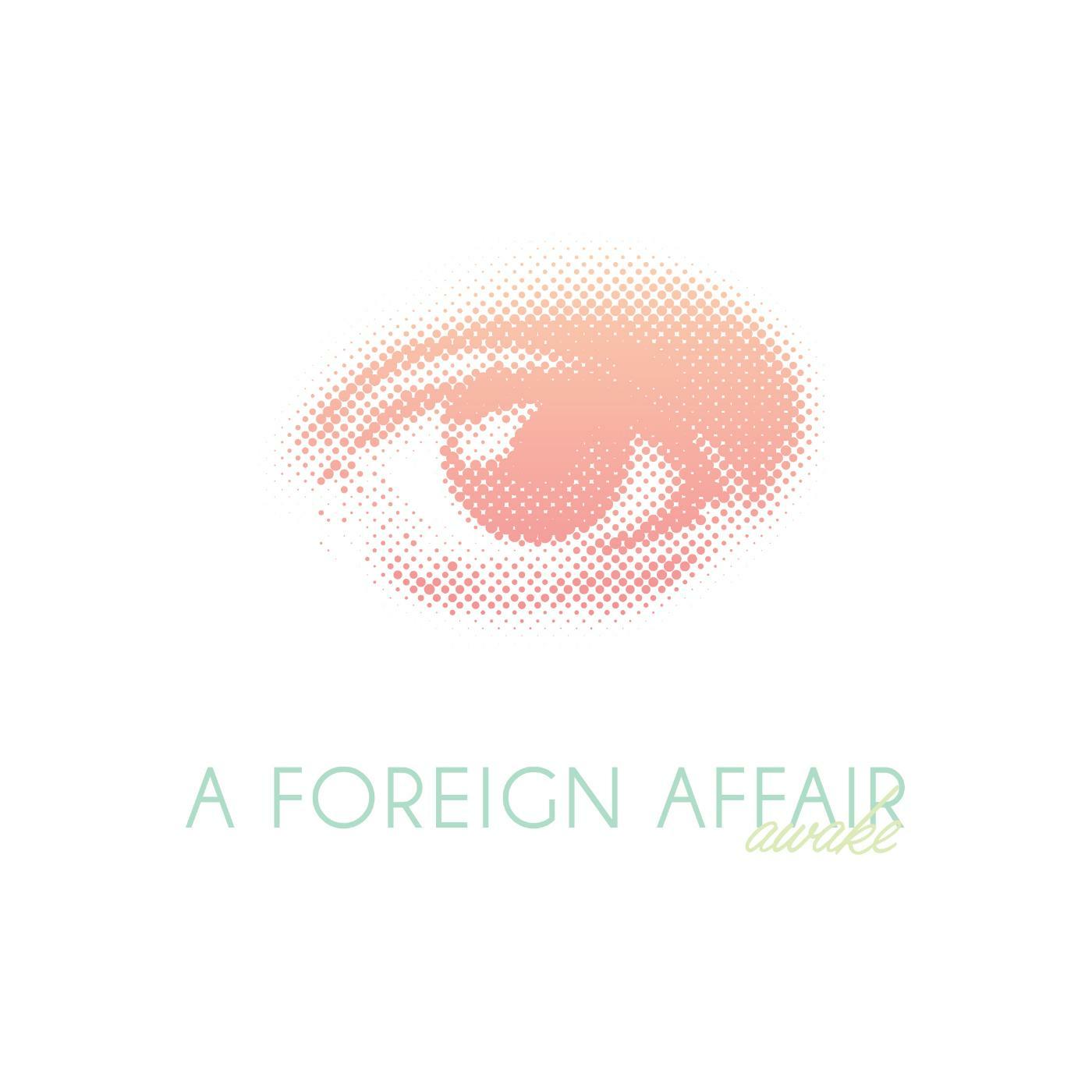 A Foreign Affair - Awake [single] (2016)
