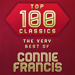 Album cover of Top 100 Classics - The Very Best of Connie Francis