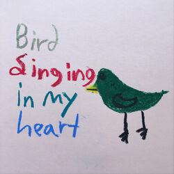 Bird Singing in My Heart
