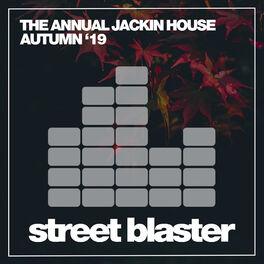 Album cover of The Annual Jackin House Autumn '19