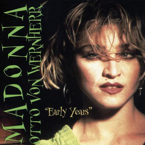 Baixar CD Early Years – Madonna, Otto Von Wernherr (1989) Grátis