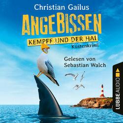 Angebissen - Kempff und der Hai - Küsten-Krimi (Ungekürzt)