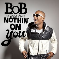 B.o.B – Nothin' on You 2010 CD Completo