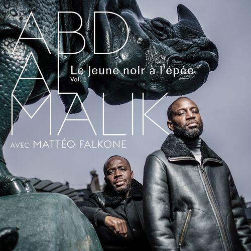 Abd al Malik: Le jeune noir à l'épée - Music Streaming