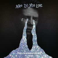 Who Do You Love (Eben rmx) - THE CHAINSMOKERS