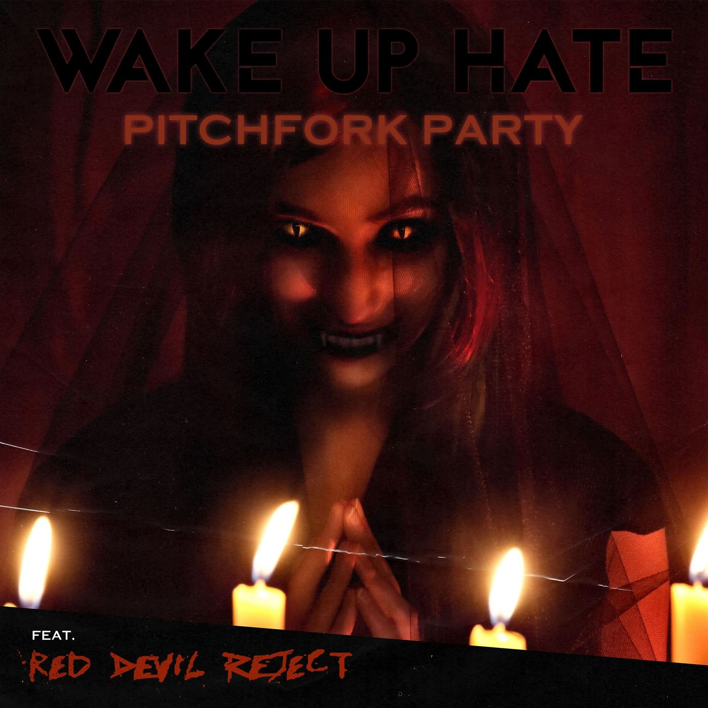 Wake Up Hate - Pitchfork Party [single] (2021)