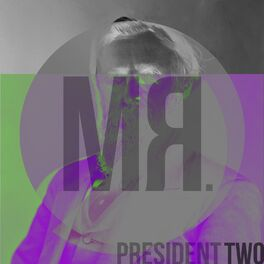 Album cover of Mr President Two