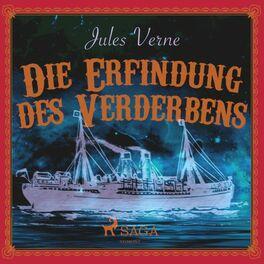 Album cover of Die Erfindung des Verderbens (Ungekürzt)