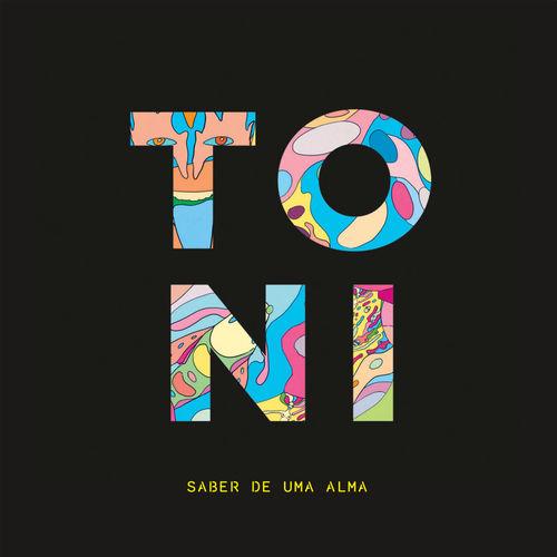Baixar Música Saber De Uma Alma – Toni Ferreira (2013) Grátis