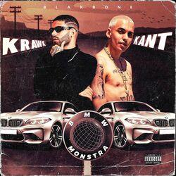 Krawk, KANT, Blakbone – Bmw Monstra CD Completo