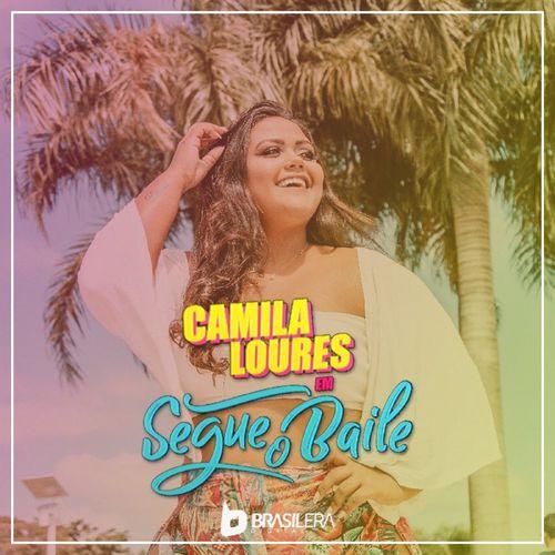 Baixar Música Segue o Baile – Camila Loures (2018) Grátis
