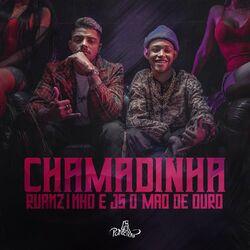 Música Chamadinha - JS o Mão de Ouro (2021) Download