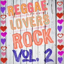 Album cover of Reggae Lovers Rock, Vol. 2