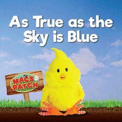 As True as the Sky is Blue