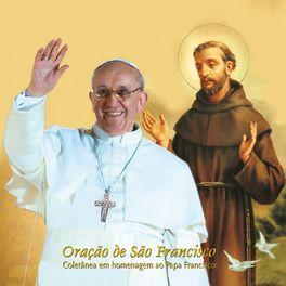 Album cover of Oração de São Francisco (Coletânea em Homenagem ao Papa Francisco)