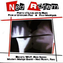 NED ROREM: Poems of Love and the Rain; From an Unknown Past; Four Madrigals Audiobook