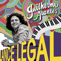 Guilherme Arantes – Lance Legal 2012 CD Completo