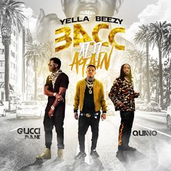 Yella Beezy  –  Bacc At It Again