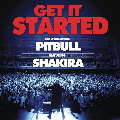 Baixar Single Get It Started, Baixar CD Get It Started, Baixar Get It Started, Baixar Música Get It Started - Pitbull, Shakira 2018, Baixar Música Pitbull, Shakira - Get It Started 2018