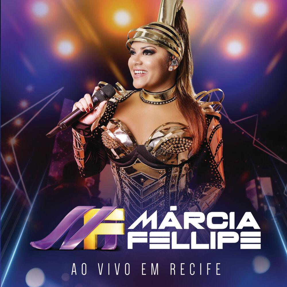 CD Ao Vivo Em Recife (Ao Vivo) – Márcia Fellipe (2017)