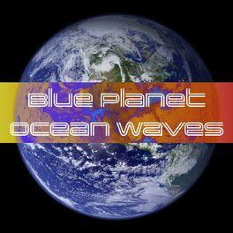 Album cover of Blue Planet Ocean Waves