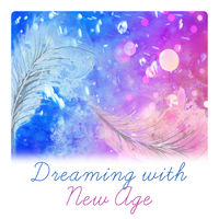 Deep Sleep Hypnosis Masters: Dreaming with New Age - The Best