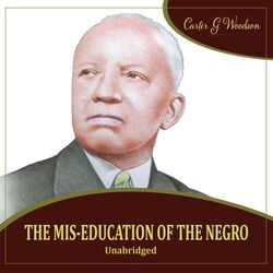 The Mis-Education of the Negro Audiobook