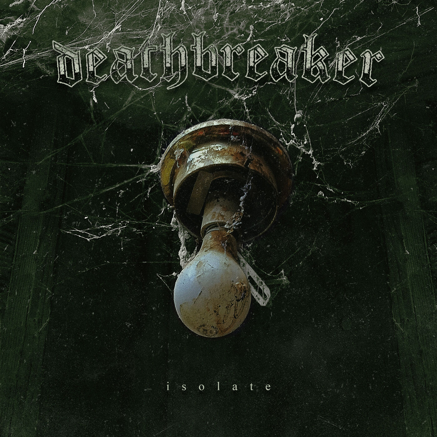 Deathbreaker - Isolate (2020)