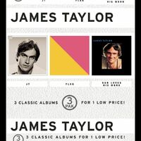 James Taylor: JT/ Flag/ Dad Loves His Work (3 Pak) - Music