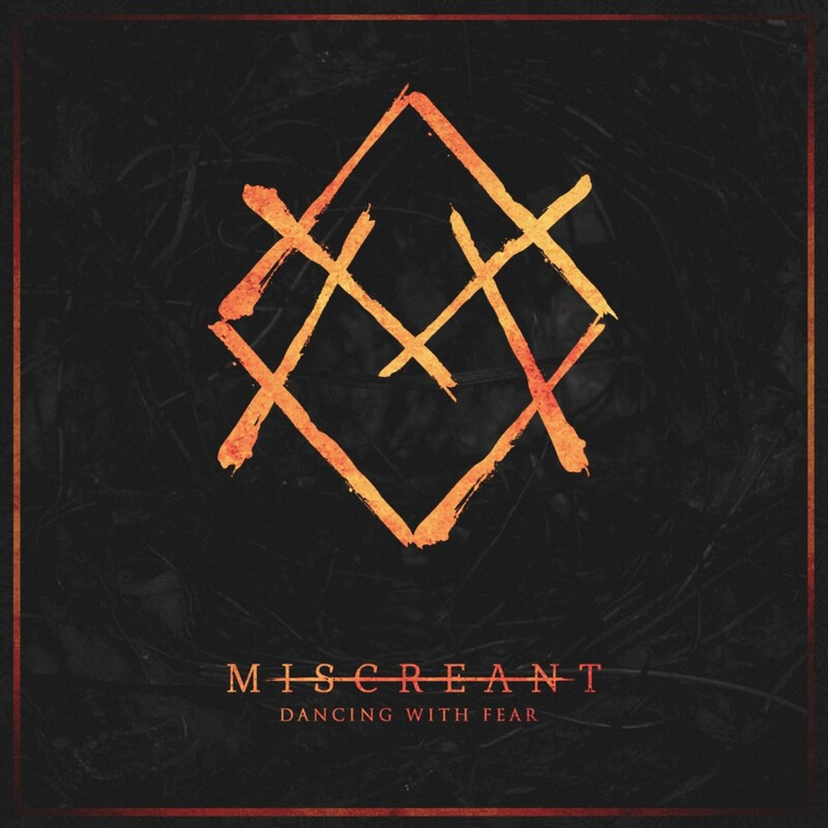 Miscreant - Dancing With Fear [EP] (2019)