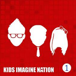 Kids Imagine Nation, Vol. 1