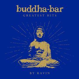 Buddha Bar - Buddha Bar Greatest Hits (by Ravin)