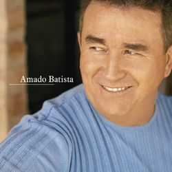Baixar Amado Batista – Avon Amado Batista (CD) 2006 Grátis
