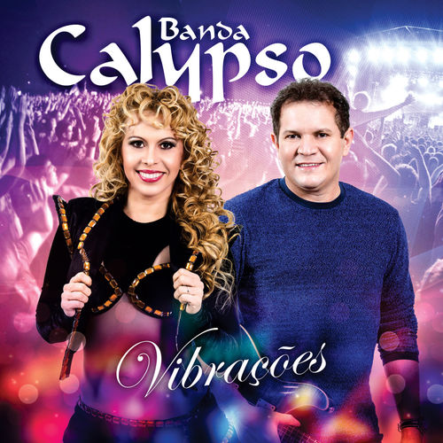 Baixar CD Vibrações – Banda Calypso (2014) Grátis
