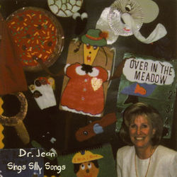 Dr. Jean Sings Silly Songs